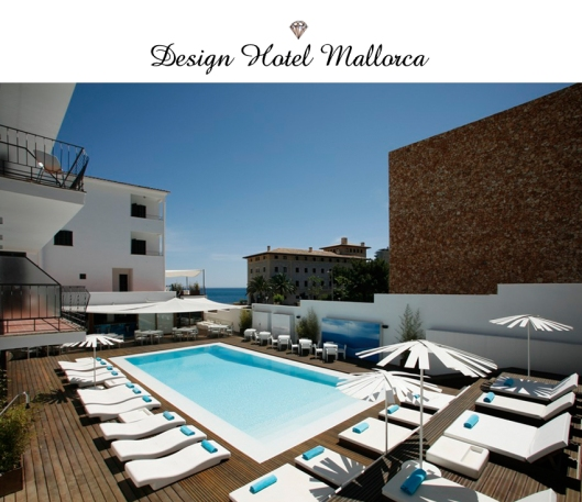 Hotel tipp glamour auf mallorca fashionsheloves for Hotel mallorca design